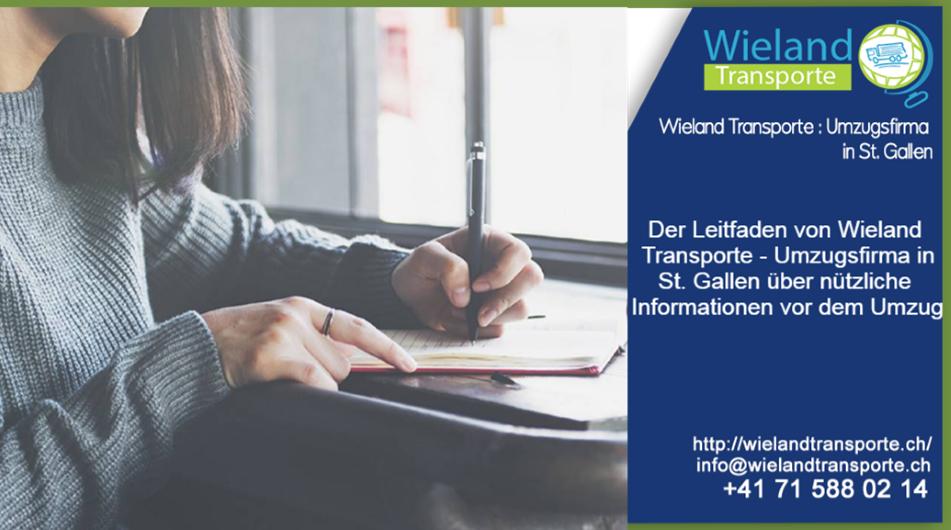 Der Leitfaden von Wieland Transporte - Umzugsfirma in St. Gallen über nützliche Informationen vor dem Umzug